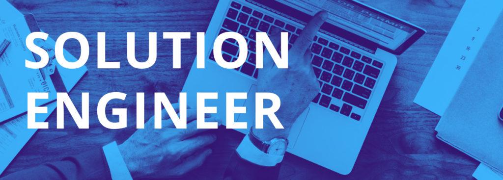 Solution Engineer (Senior)